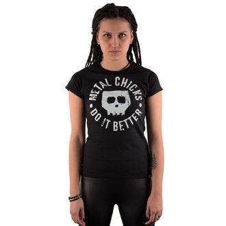 hardcore póló női - Skull - METAL CHICKS DO IT BETTER, METAL CHICKS DO IT BETTER