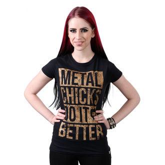 hardcore póló női - Metal chicks - METAL CHICKS DO IT BETTER, METAL CHICKS DO IT BETTER