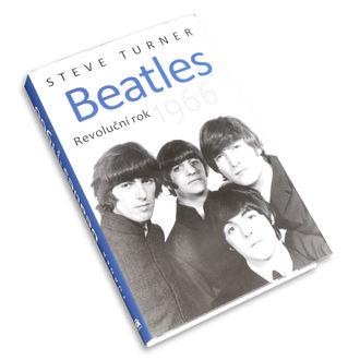 Beatles könyv - Revoluční rok 1966 - Steve Esztergályos, NNM, Beatles