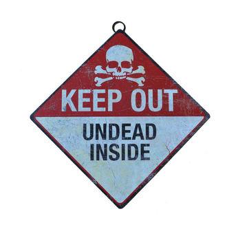 Keep Out tábla - Undead Inside